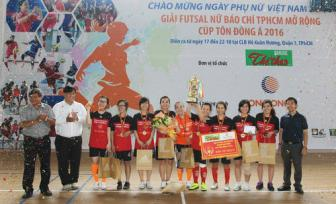 Giai Futsal nu Bao chi TPHCM mo rong – Cup Ton Dong A 2016:  Cup ve tay khach moi
