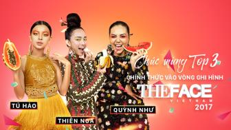 Top 3 Vong Ghi hinh The Face 2017 chinh thuc lo dien